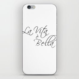 la vita e bella - life is beautiful iPhone Skin