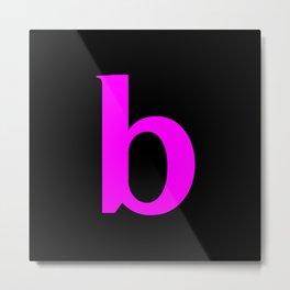 b (FUCHSIA & BLACK LETTERS) Metal Print