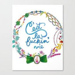 C'est la fuckin vie, such is life, bunny cameo, funny motto, typography, watercolor Canvas Print