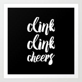 clink clink Art Print