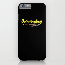 Documenting Is My Cardio iPhone Case