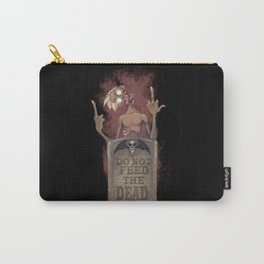 DO NOT FEED THE DEAD Carry-All Pouch