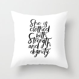 She Is Clothed With Strength And Dignity, Scripture Art,Bible Verse,Quote Prints,Gift For Her,Nurser Throw Pillow