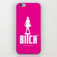bitch iPhone & iPod Skins featuring BITCH by explicit motos