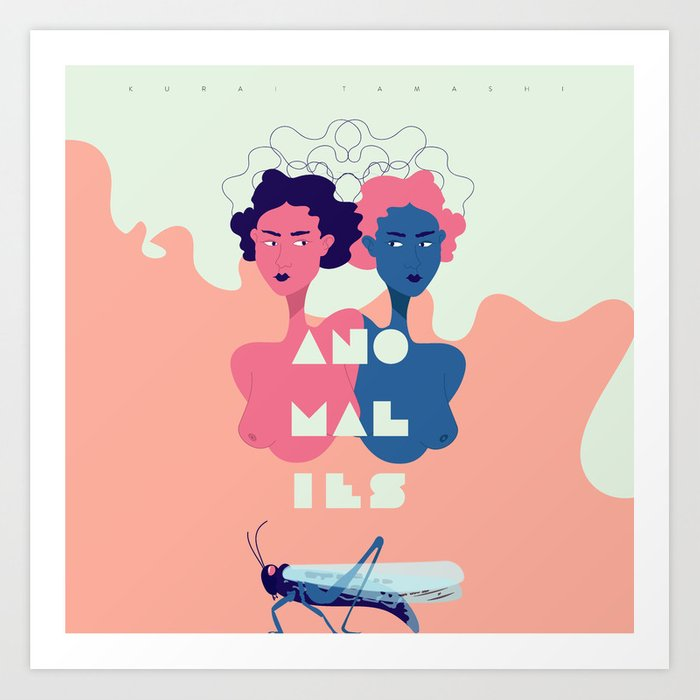 Anamoly Art Print