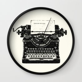 WRITE YOUR OWN STORY Wall Clock