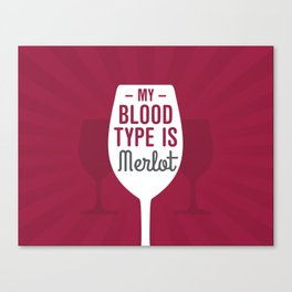 Blood Type Merlot Canvas Print