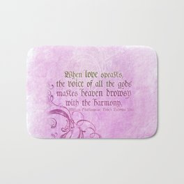 When Love Speaks - Shakespeare Love Quote Bath Mat