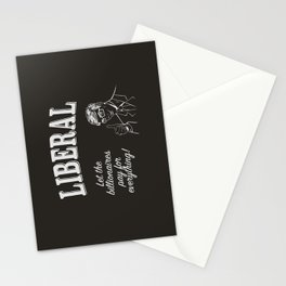Liberal - Don't Pollute Me With Facts Stationery Cards