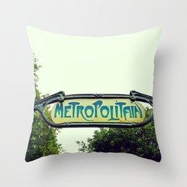 Metropolitain Sign - The Paris we all love Throw Pillow