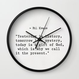 Bil Keane quote Wall Clock