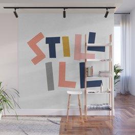 Still Ill Wall Mural