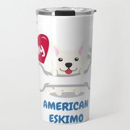 AMERICAN ESKIMO Cute Dog Gift Idea Funny Dogs Travel Mug