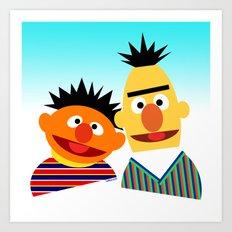 Ernie and Bert Art Print