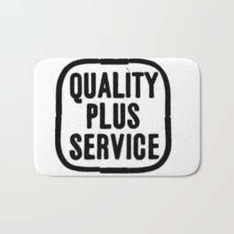 Quality plus service. Bath Mat