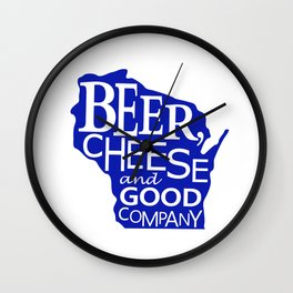 Blue and White Beer, Cheese and Good Company Wisconsin Graphic Wall Clock