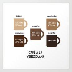 Café a la Venezolana Art Print