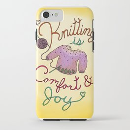 Knitting is Comfort and Joy iPhone Case