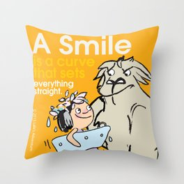 A Smile is a curve that sets everything straight. Throw Pillow