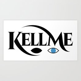 KELL ME v1 Light Art Print