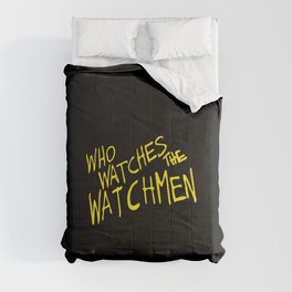 Who watches the watchmen Comforters