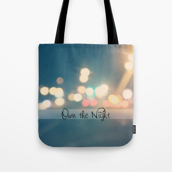 Own the Night Tote Bag