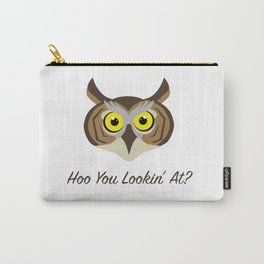 Owl - Hoo You Lookin At? Carry-All Pouch