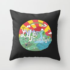 Life is All Right (Color) Throw Pillow