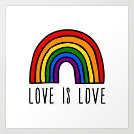 Love is love rainbow Art Print
