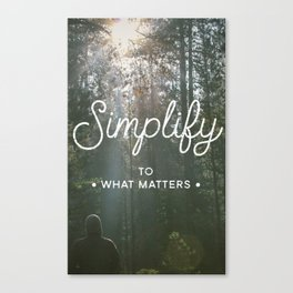 Simplify by TheWorley Co. Canvas Print