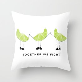 Together We Fight Throw Pillow