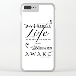 Typography Quote Art Print Clear iPhone Case