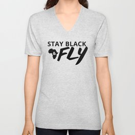 Stay Black and Fly Unisex V-Neck