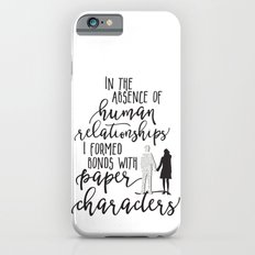I Formed Bonds with Paper Characters iPhone 6s Slim Case