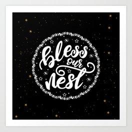 Bless our nest lettering design Art Print