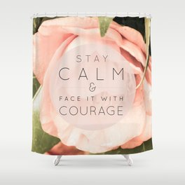 Stay Calm Shower Curtain