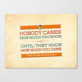 How Much You Care Canvas Print