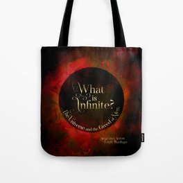 What is infinite? The universe and the greed of men. Siege and Storm Tote Bag