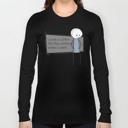 Needs a Simile Long Sleeve T-shirt