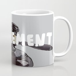 7 Banned Words: Entitlement Coffee Mug