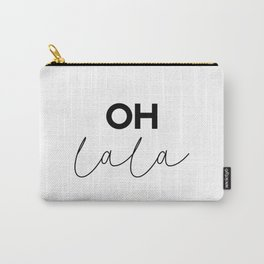 Oh La La French Saying Carry-All Pouch