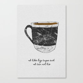 I Like Big Cups, Coffee Illustration Canvas Print