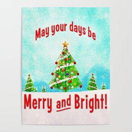 May Your Days Be Merry and Bright! Poster
