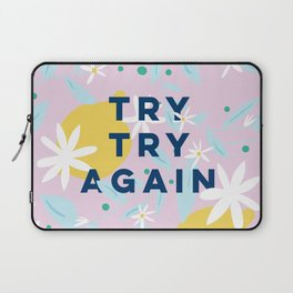 Try Try Again - Motivational Quote Design - Lemons and Flowers Laptop Sleeve