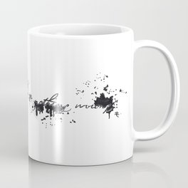 There is nothing wrong Coffee Mug