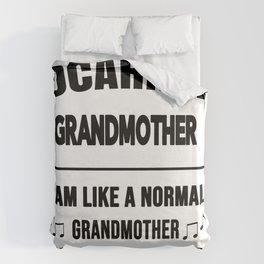 Ocarina Grandmother Like A Normal Grandmother Just Louder Duvet Cover
