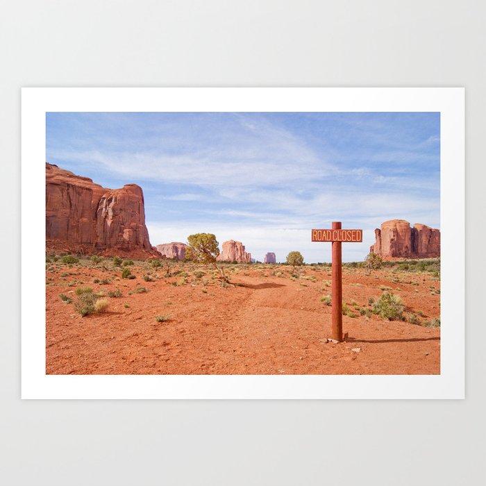 Road closed desert Art Print