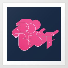 Do Best Art Print