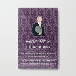The Sign of Three - John Watson Metal Print