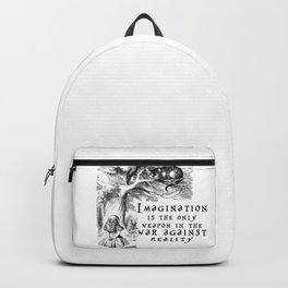Imagination is the only weapon in the war against reality Backpack